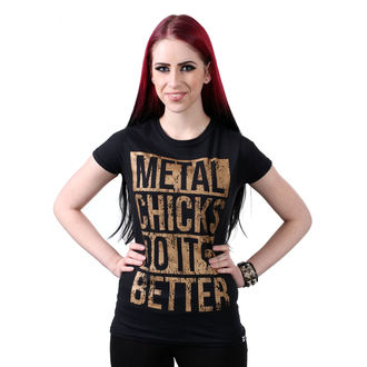 t-shirt hardcore women's - Metal chicks - METAL CHICKS DO IT BETTER, METAL CHICKS DO IT BETTER