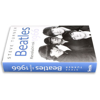 book Beatles - Revoluční rok 1966 - Steve Turner, NNM, Beatles
