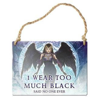hanging plaque ALCHEMY GOTHIC - I Wear Too Much Black, ALCHEMY GOTHIC