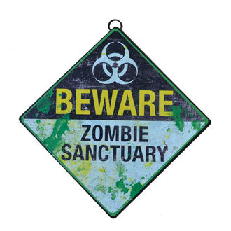 signs Beware Zombie Sanctuary
